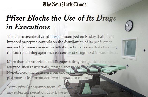 Pfizer Blocks the Use of Its Drugs in Executions THE NEW YORK TIMES